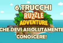 6 trucchi Ruzzle Adventure che devi assolutamente conoscere