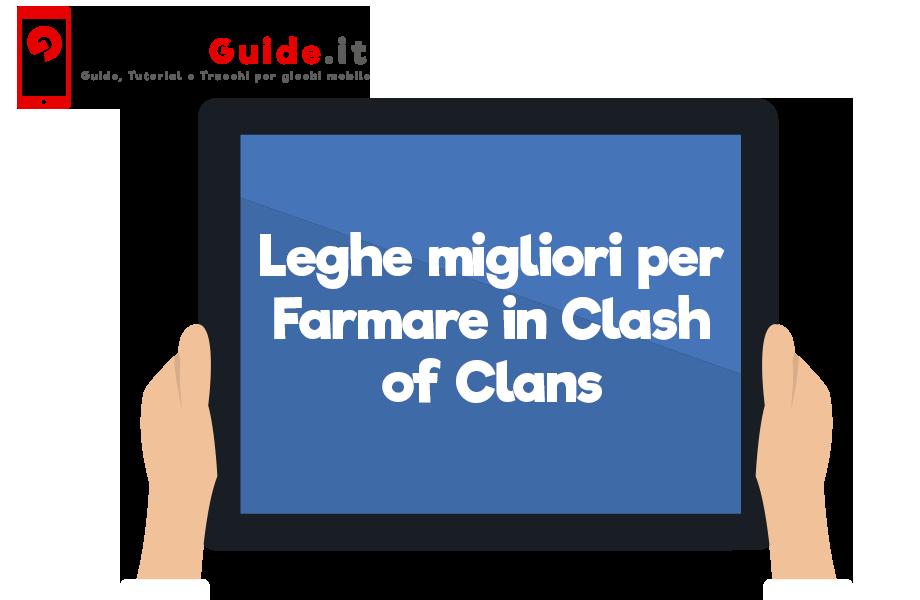 Leghe migliori per Farmare in Clash of Clans