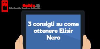 3 consigli su come ottenere Elisir Nero