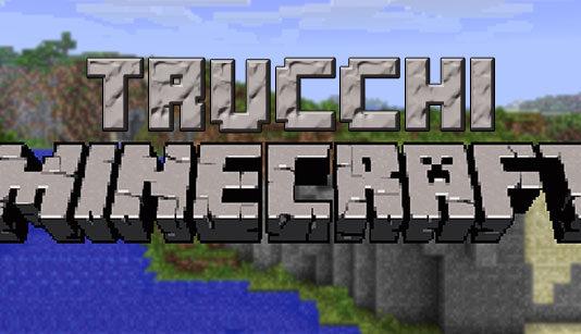 Trucchi Minecraft