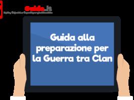 Guida alla preparazione per la Guerra tra Clan