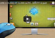 Clash of Clans su PC - MAC: il videotutorial completo!