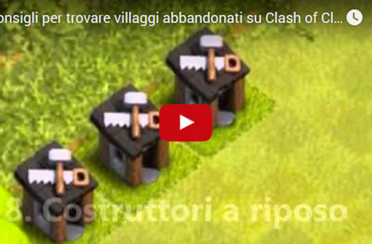 Villaggi Abbandonati Clash of Clans: consigli su come trovarli!