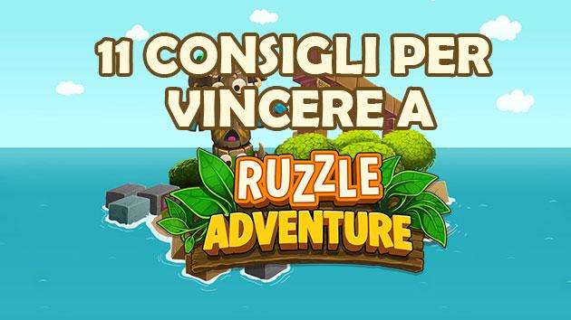 11 consigli per vincere a Ruzzle Adventure - Scoprili tutti