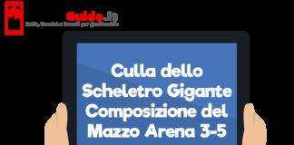Culla dello Scheletro Gigante - Composizione del Mazzo Arena 3-5