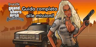 GTA San Andreas guida completa missioni!