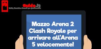 Mazzo Arena 2 Clash Royale per arrivare all'Arena 5 velocemente!