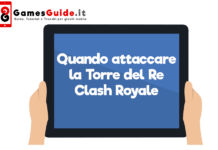 Quando attaccare la Torre del Re Clash Royale