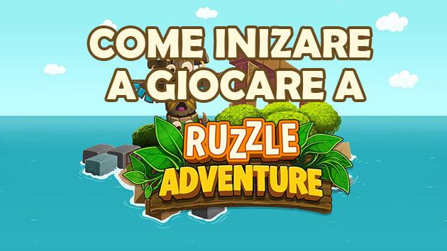 Ruzzle Adventure come inizare a giocare - guida per principianti